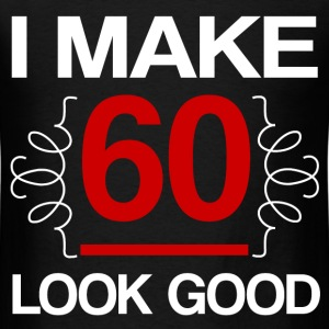 make 60 2.png T-Shirts - Men's T-Shirt