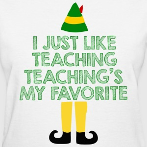 Teaching's My Favorite - Christmas - Women's T-Shirt
