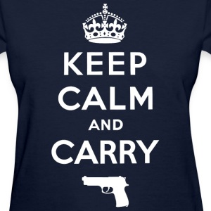 Keep Calm and Carry - Women's T-Shirt