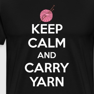 Keep Calm and Carry Yarn Crafting Knitting T-Shirt T-Shirts - Men's Premium T-Shirt
