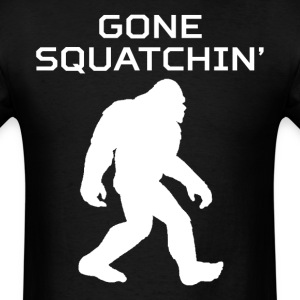 Gone Squatchin' Classic Bigfoot Sasquatch T-Shirt - Men's T-Shirt