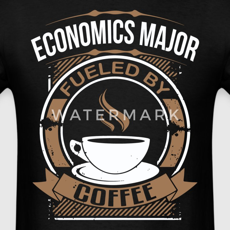 Economics Major Fueled By Coffee Funny T-Shirt - Men's T-Shirt