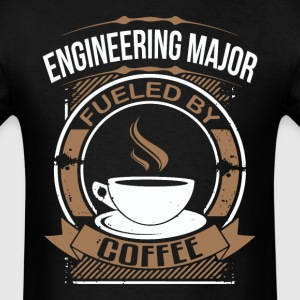 Engineering Major Fueled By Coffee Funny Shirt - Men's T-Shirt