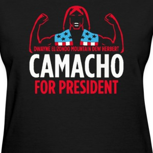 Camacho For President - Women's T-Shirt