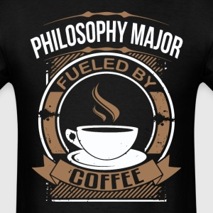 Philosophy Major Fueled By Coffee Funny Shirt - Men's T-Shirt