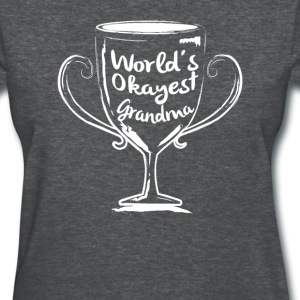 World's Okayest Grandma - Women's T-Shirt