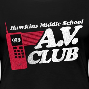 Hawkins Middle School A.V. Club - Women's Premium T-Shirt