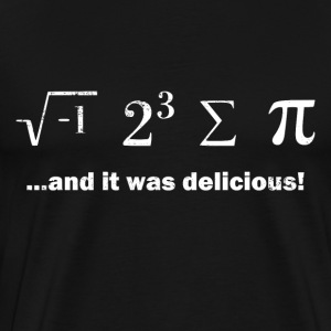 I Ate Some Pie And It Was Delicious - Men's Premium T-Shirt