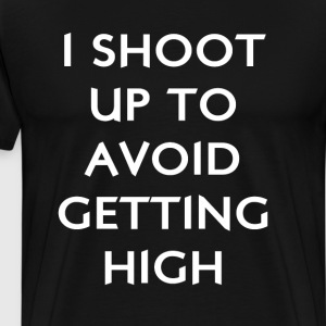 I Shoot Up to Avoid Getting High Diabetes T-Shirt T-Shirts - Men's Premium T-Shirt
