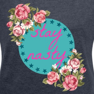 Stay Nasty Floral - Women´s Rolled Sleeve Boxy T-Shirt