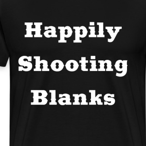 Happily Shooting Blanks Sperm Sex Funny T-Shirt T-Shirts - Men's Premium T-Shirt