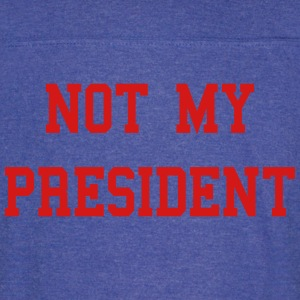 Not My President Anti Trump T-Shirts - Vintage Sport T-Shirt