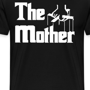 The Mother T-Shirts - Men's Premium T-Shirt