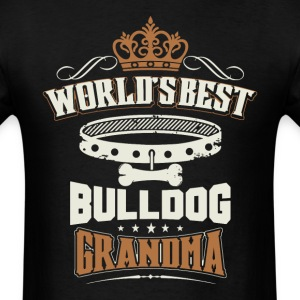 World's Best Bulldog Grandma T-Shirt - Men's T-Shirt