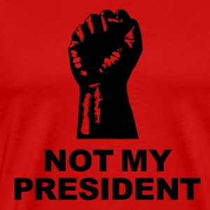 Not My President - Men's Premium T-Shirt