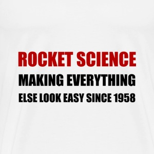 Rocket Science Look Easy - Men's Premium T-Shirt