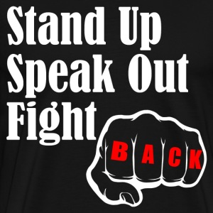 STAND UP SPEAK OUT FIGHT T-Shirts - Men's Premium T-Shirt