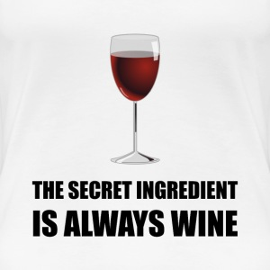 Secret Ingredient Always Wine - Women's Premium T-Shirt
