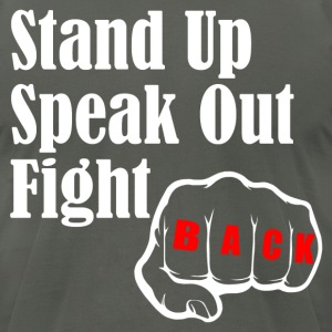 STAND UP SPEAK OUT FIGHT T-Shirts - Men's T-Shirt by American Apparel