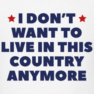 Live In This Country - Men's T-Shirt