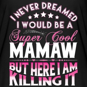 Super Cool Mamaw... T-Shirts - Women's Flowy T-Shirt