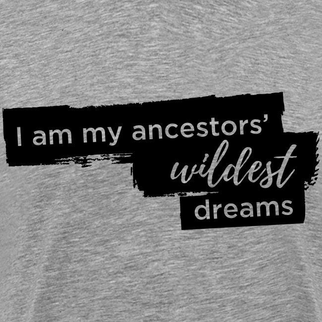 Ancestor Dream - Black