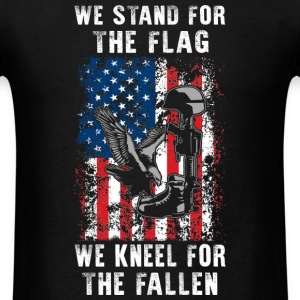 We Stand For The Flag TShirt - Men's T-Shirt