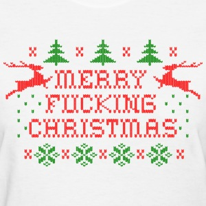Merry Fucking Christmas T-Shirts - Women's T-Shirt
