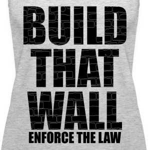 BUILD THAT WALL Tanks - Women's Premium Tank Top