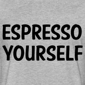 ESPRESSO YOURSELF T-Shirts - Fitted Cotton/Poly T-Shirt by Next Level