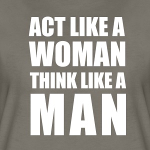 Act Like A Woman T-Shirts - Women's Premium T-Shirt