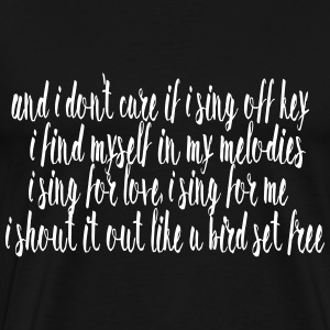 SIA Lyrics: Bird Set Free T-Shirts - Men's Premium T-Shirt