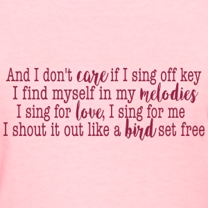 SIA Lyrics: Bird Set Free T-Shirts - Women's T-Shirt