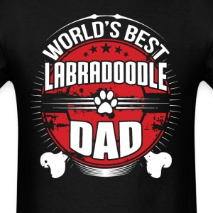 World's Best Labradoodle Dad Dog Owner T-Shirt - Men's T-Shirt