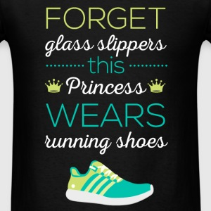 Forget glass slippers this Princess wears running  - Men's T-Shirt