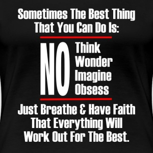 THE BEST THING YOU CAN T-Shirts - Women's Premium T-Shirt