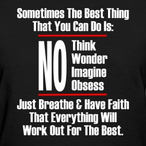THE BEST THING YOU CAN T-Shirts - Women's T-Shirt