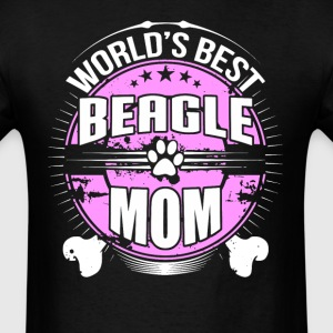 World's Best Beagle Mom Dog Owner T-Shirt - Men's T-Shirt