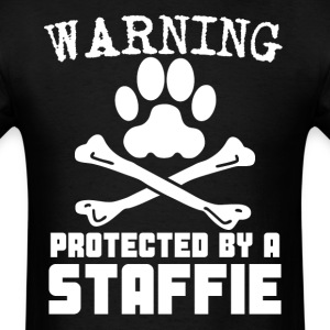Warning Protected By A Staffie Funny T-Shirt - Men's T-Shirt
