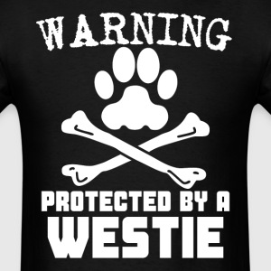 Warning Protected By A Westie Funny T-Shirt - Men's T-Shirt
