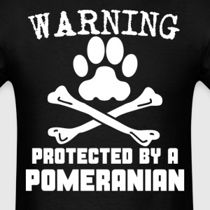 Warning Protected By A Pomeranian Funny T-Shirt - Men's T-Shirt
