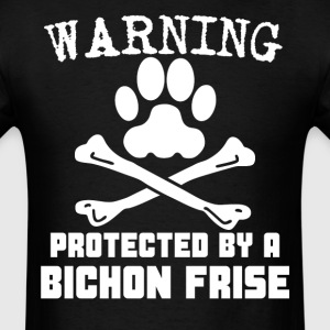 Warning Protected By A Bichon Frise Funny T-Shirt - Men's T-Shirt
