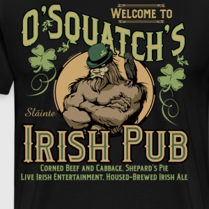 OSquatch's Irish Pub - Men's Premium T-Shirt