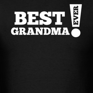 Best Grandma Ever Exclamation Grandparent's Day - Men's T-Shirt