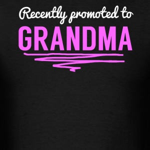 Recently Promoted To Grandma - Men's T-Shirt