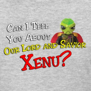Can I Tell You About Xenu T-Shirts - Women's T-Shirt