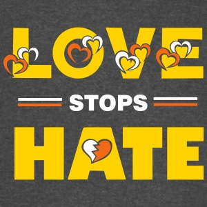 Protest Quote - Love stops Hate T-Shirts - Vintage Sport T-Shirt