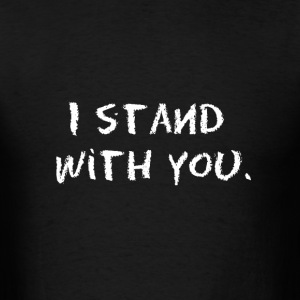 I stand with you basic budget tee - Men's T-Shirt
