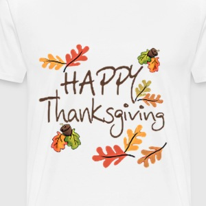 HAPPY THANKSGIVING - Men's Premium T-Shirt