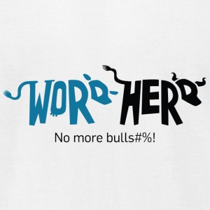WordHerd: No more bulls#%! - Men's T-Shirt by American Apparel